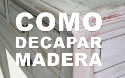 ¿Cómo decapar un mueble de madera?